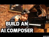 Build an AI Composer - Machine Learning for Hackers #2