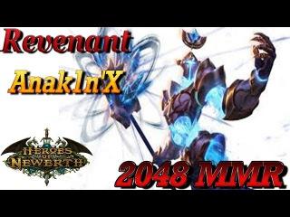 HoN Pro Revenant / Anak1n'X Gameplay - 2048 MMR - Heroes of Newerth - ผัว -  กลับ