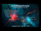 Atmospheric Drum 'n Bass-Mix by ArtIn@Soundtraveler - Atmospheric Effects Vol. XII