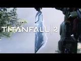 Titanfall 2 [ИГРОФИЛЬМ] Все Катсцены + геймплей (Ultra, PC, RUS)