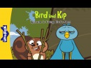 Bird and Kip 5: Fixing Bird's Nest | Level 2 | By Little Fox