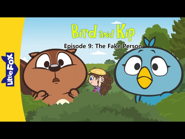 Bird and Kip 9: The Fake Person | Level 2 | By Little Fox