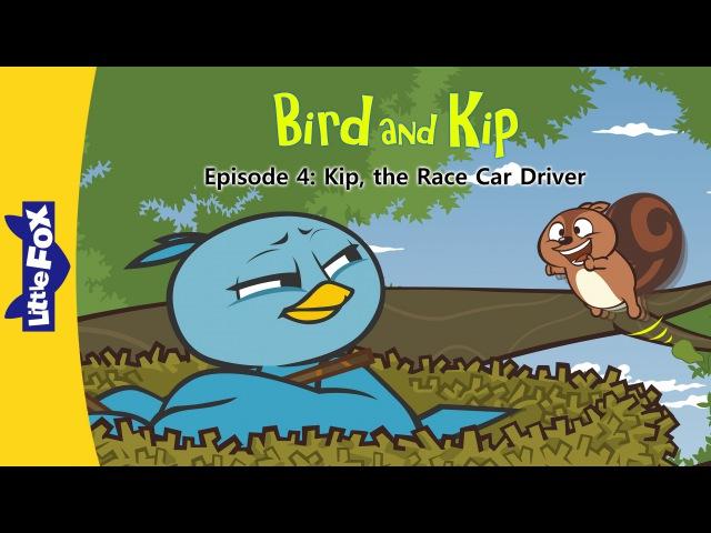 Bird and Kip 4: Kip, the Race Car Driver | Level 2 | By Little Fox