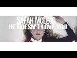 Sarah McLeod - He Doesn't Love You (Droplex &amp Lucky Line Remix)