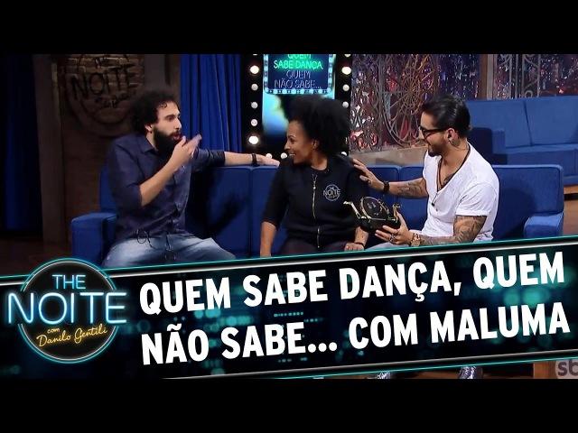 Quem sabe dança quem não sabe com Maluma The Noite 10 05 17
