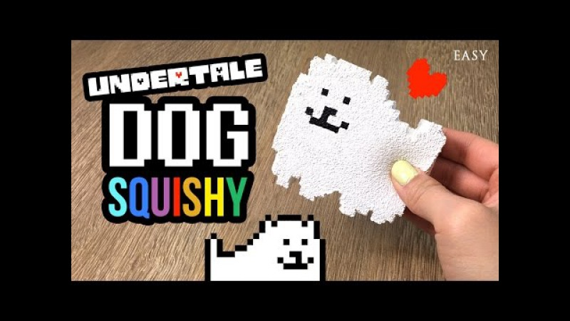 DIY Undertale Annoying Dog Squishy - Cheap and Easy to Make!