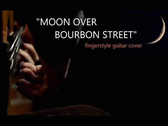 MOON OVER BOURBON STREET - Sting - fingerstyle guitar arrangement by soYmartino