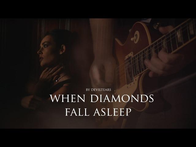 Deviltears - When Diamonds Fall Asleep ( Official Music Video )