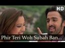 Phir Teri Woh Subah Ban Jaoon - Angel(2011)Songs - Sonu Nigam - Bollywood Latest Songs