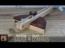 Marking Gauge and Beam Compass 2 in 1