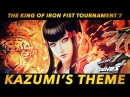 TEKKEN 7 | Kazumi's Theme - Boss Battle Full Version | BGM - OST - Tunes - Soundtrack - Music 鉄拳7