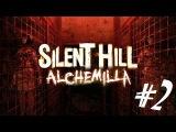 Silent Hill Alchemilla - Ну что началось то прохождение игры часть 2