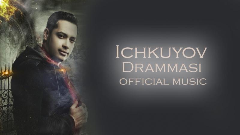 Subxan media - Ichkuyov drammasi (music version)