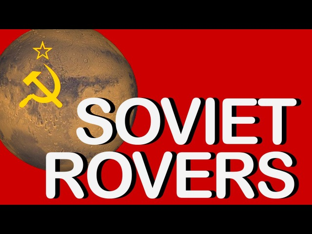 Prop M: The Soviet Mars Rovers