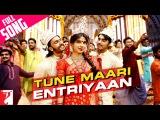 Tune Maari Entriyaan - Full Song  Gunday  Ranveer Singh  Arjun Kapoor  Priyanka Chopra