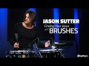 Jason Sutter Finding Your Voice with Brushes FULL DRUM LESSON Drumeo