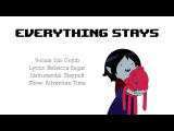 EVERYTHING STAYS - Rebecca Sugar and Olivia Olson Cover by Ido Gotlib