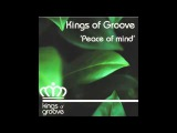 Kings of Groove - Peace of mind (Jan