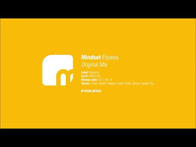 Mindset - Elysees (Original Mix) [Macarize]