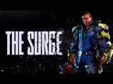 The Surge - Стрим