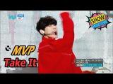 HOT MVP - Take It,