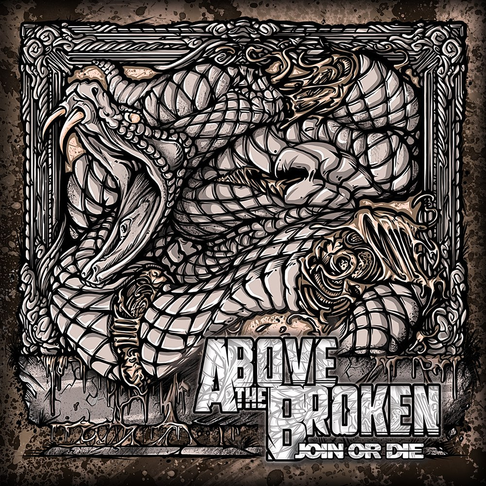 Above the Broken - Join or Die [EP] (2012)