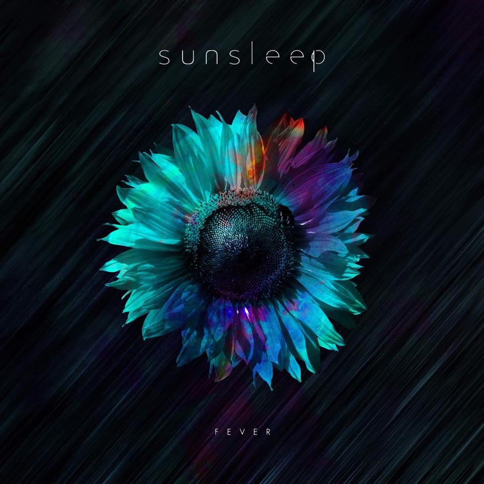Sunsleep - Fever [single] (2017)