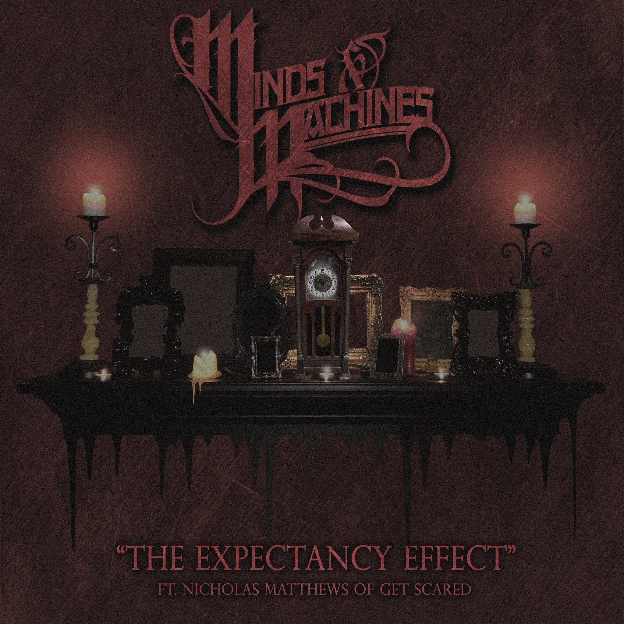 Minds & Machines - The Expectancy Effect [single] (2017)
