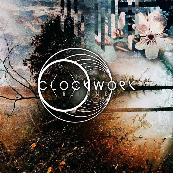 Clockwork - Glimmer [EP] (2017)
