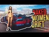 NAKED WOMEN & STOLEN DRIFT CARS   Awful Steam Games