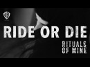 Rituals Of Mine - RIDE OR DIE [Official Music Video]