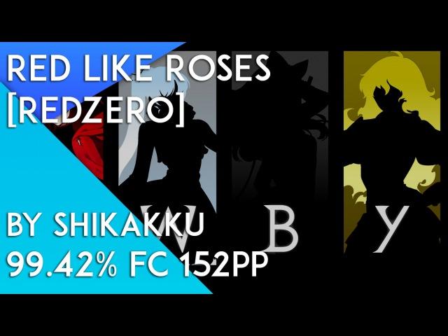 Red Like Roses [Redzero] 99.42 FC 152PP by shikakku