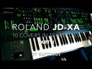 ROLAND JD-XA DEMO PART 2 - other 10 covers in 10 minutes by Gattobus