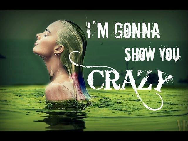 Harley Quinn - I'm gonna show you crazy