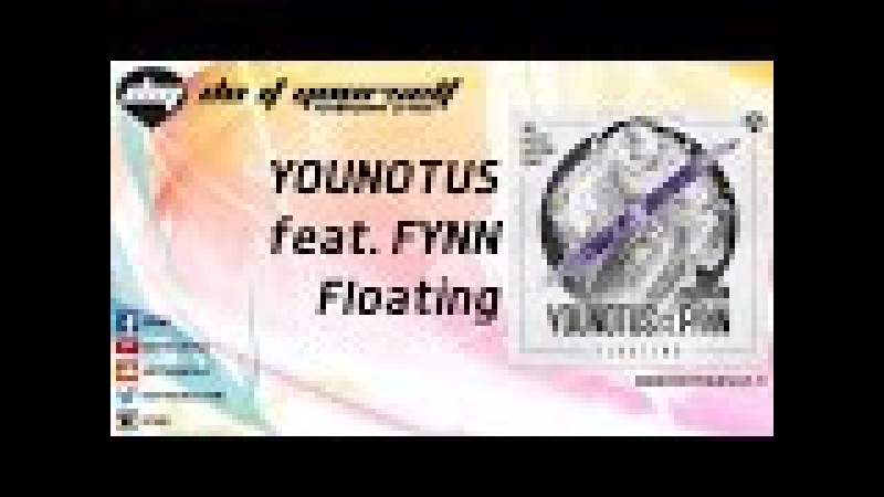 YOUNOTUS feat FYNN Floating Official