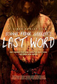 Последнее слово / Johnny Frank Garrett's Last Word (2016)