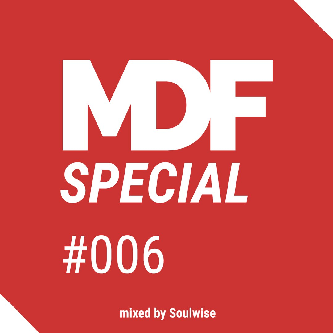 MDF Podcast Special #006 Electronic Origami Live Mix by Soulwise