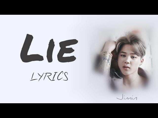 BTS Jimin 'Lie' Han Rom Eng lyrics FULL Version
