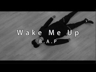 B.A.P(비에이피) - Wake Me Up 안무 (choreography BZ x KYUN)