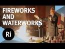 Fireworks and Waterworks with Andrew Szydlo