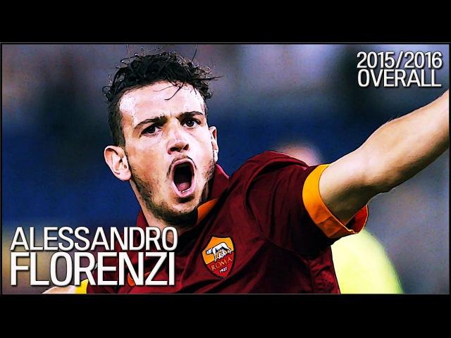 Alessandro Florenzi   Roma   20152016 Overall