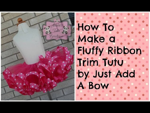 HOW TO: Make a Fluffy Ribbon Trim Tutu Minnie Mouse Theme Tutorial