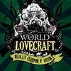 World of Lovecraft. Между Севером и Югом