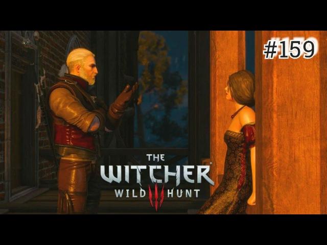 The Witcher 3: Wild Hunt - 159 серия [Высокие ставки]