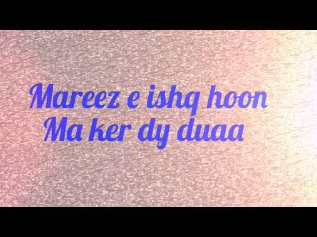 Mareez E ishq hoon ma (Arijit Sing) Full song [ZID]