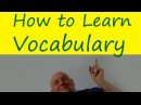 How to Learn Vocabulary / Practice English with Paul