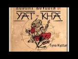 Yat-Kha-- Tyva Kyztar