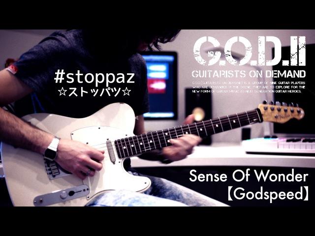 【G O D 】Sense of Wonder / [Godspeed]