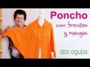 Poncho con mangas tejido en dos agujas para niñas