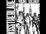 Kiss The Blade - Young Soldier